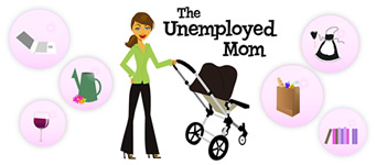 The Unemployed Mom