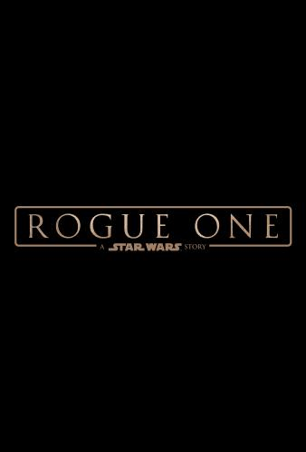ROGUE ONE: A Star Wars Story Opens December 16, 2016